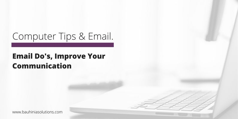 Email Do's, Improve Your Communication