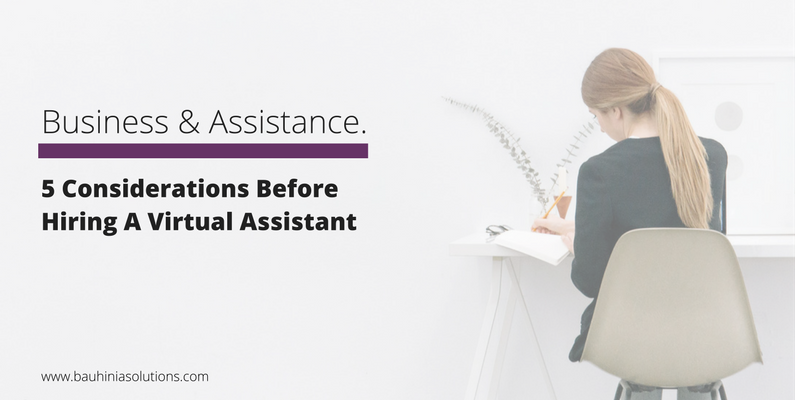 5 Considerations Before Hiring A Virtual Assistant
