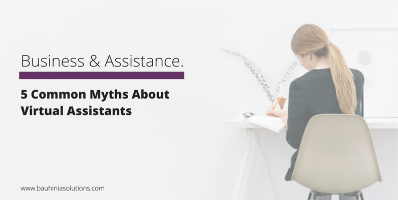 5 Common Myths About Virtual Assistants