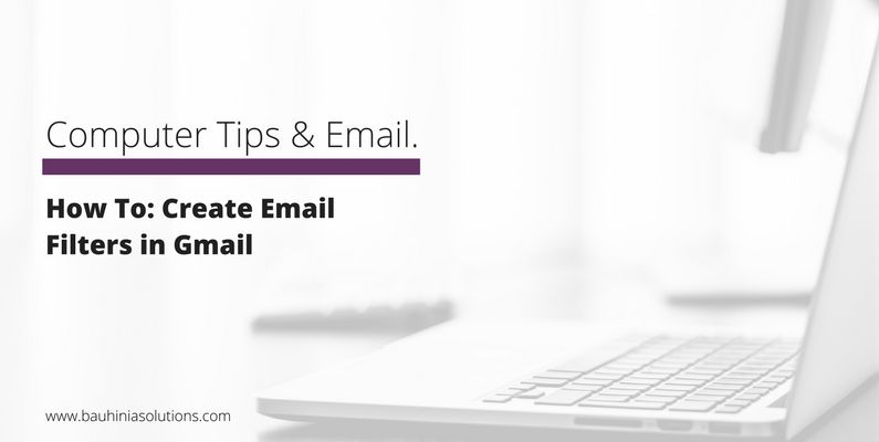 How To: Create Email Filters in Gmail