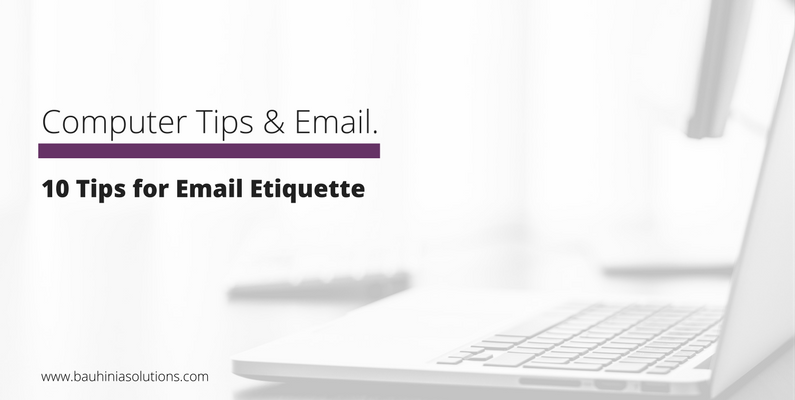 10 Tips for Email Etiquette