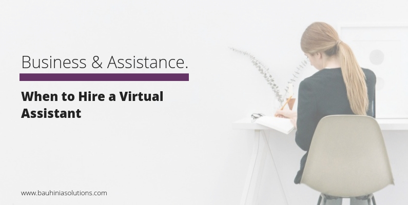 When to Hire a Virtual Assistant