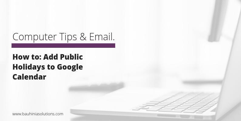 How to: Add Public Holidays to Google Calendar