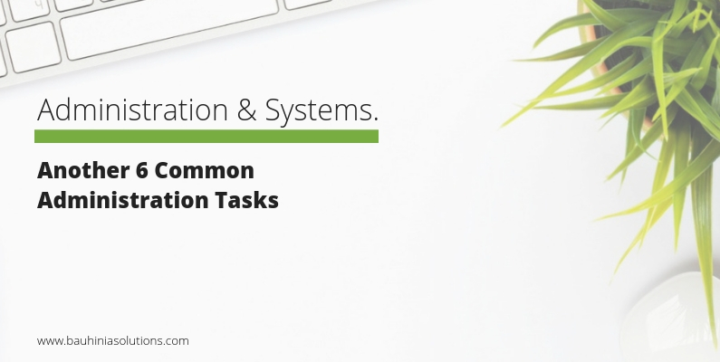 Another 6 Common Administration Tasks